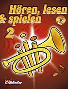 Hören, lesen & spielen 2 - Trompete