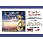 Blasmusik für die Seele - Hippacher Musikanten