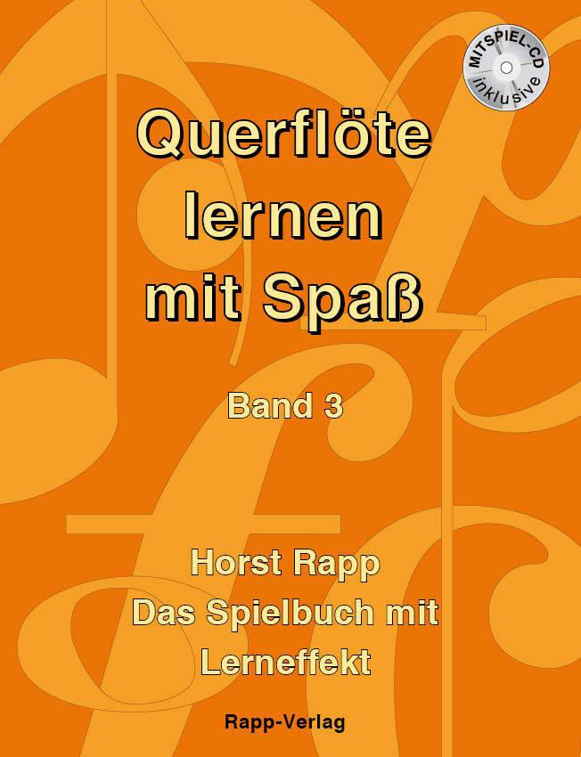 querflöte lernen mit spaß  band 3 incl cd  flöte